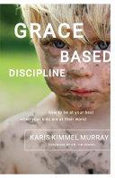 Grace Based Discipline Book