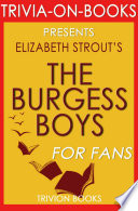 The Burgess Boys  A Novel By Elizabeth Strout  Trivia On Books  Book