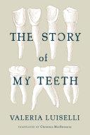 The Story of My Teeth Pdf