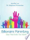 Billionaire Parenting Book