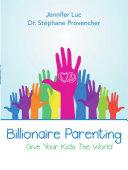 Billionaire Parenting