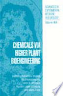 Chemicals via Higher Plant Bioengineering Book