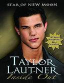 Taylor Lautner Inside Out