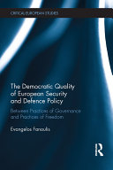 The Democratic Quality of European Security and Defence Policy