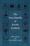 The Encyclopedia of Jewish Symbols