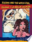 Zulema Y la Bruja Lechuza