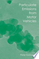 Particulate Emissions from Motor Vehicles