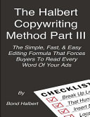 The Halbert Copywriting Method Part III