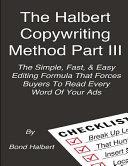 The Halbert Copywriting Method Part III