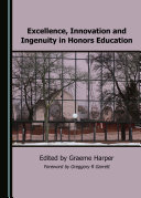 Excellence  Innovation and Ingenuity in Honors Education