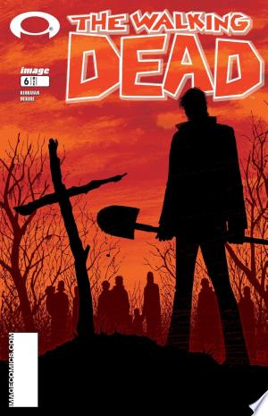 Download The Walking Dead #6 Free Books - E-BOOK ONLINE