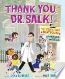 Thank You  Dr  Salk