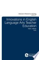 Innovations in English Language Arts Teacher Education Book