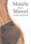 Muscle and a Shovel Bible Class Student Workbook Book
