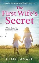 The First Wife s Secret Book PDF
