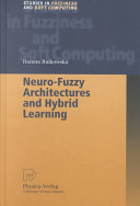 Neuro Fuzzy Architectures and Hybrid Learning