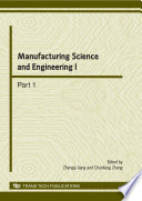 Manufacturing Science and Engineering I