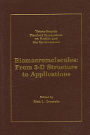 Biomacromolecules  from 3 D to Applications