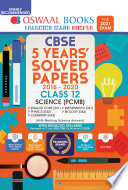 Oswaal CBSE Previous 5 Years, Solved Papers, Science Stream, Class 12 (For 2021 Exam)