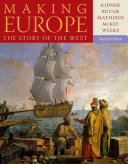 Making Europe The Story Of The West Book PDF