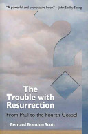 The Trouble with Resurrection