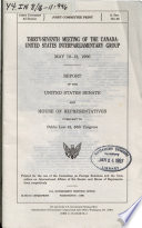 Thirty seventh Meeting of the Canada United States Interparliamentary Group  May 10 13  1996