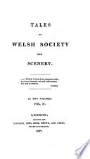 Tales of Welsh society and scenery. [By Thomas Richards.]