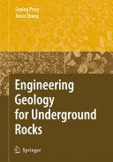 Engineering Geology for Underground Rocks
