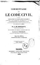 Commentaire sur le Code civil, contenant l'explication de chaque article séparément... ebook