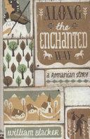 Along the Enchanted Way