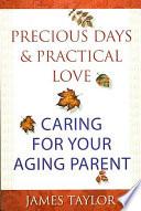 Precious Days Practical Love