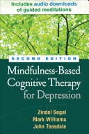 Mindfulness Based Cognitive Therapy for Depression  Second Edition