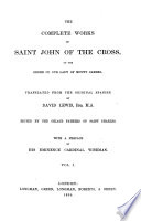 The Complete Works Of Saint John Of The Cross Of The Order Of Our Lady Of Mount Carmel