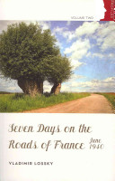 Seven Days on the Roads of France  June 1940