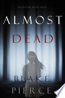 Almost Dead  The Au Pair   Book Three