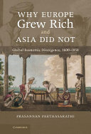 Pdf Why Europe Grew Rich and Asia Did Not