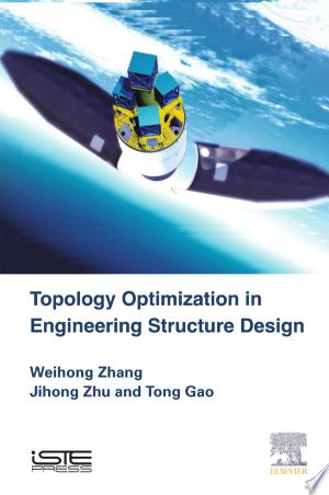Download Topology Optimization in Engineering Structure Design Free Books - Dlebooks.net