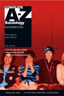 Complete A Z Sociology Handbook