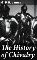 The History of Chivalry Pdf/ePub eBook