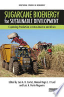 Sugarcane Bioenergy for Sustainable Development