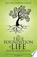 The True Foundation of Life Book