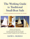 The Working Guide to Traditional Small Boat Sails