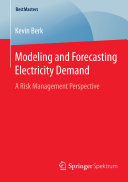 Modeling and Forecasting Electricity Demand