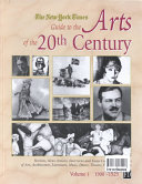 The New York Times Guide to the Arts of the 20th Century: 1900-1929