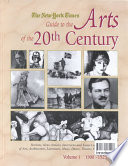"""""""The New York Times Guide to the Arts of the 20th Century: 1900-1929"""" by D. J. R. Bruckner, New York Times"""