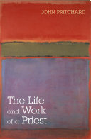 The Life and Work of a Priest