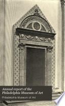 Annual Report of the Philadelphia Museum of Art Book