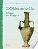 2000 Jahre antikes Glas