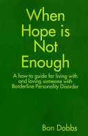 When Hope Is Not Enough Book