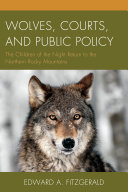 Wolves  Courts  and Public Policy